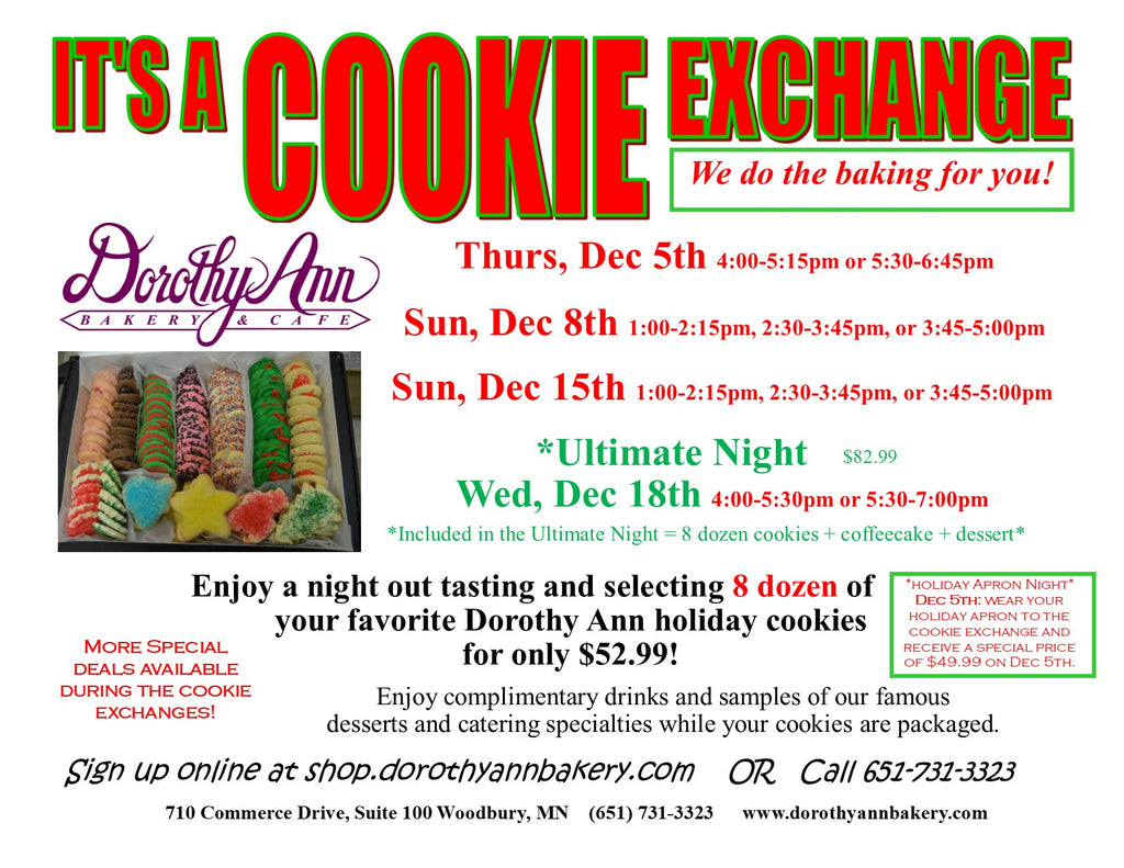 Cookie Exchange $52.99  ( $5.00 Reservation fee) - Thursday, Dec. 5, 5:30 - 6:45pm
