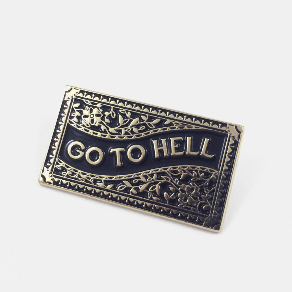 Go To Hell Pin