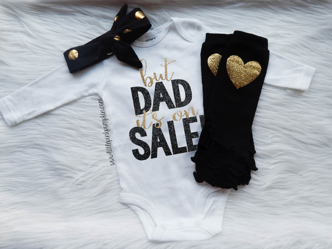 But Dad It's On Sale (Black & Gold)