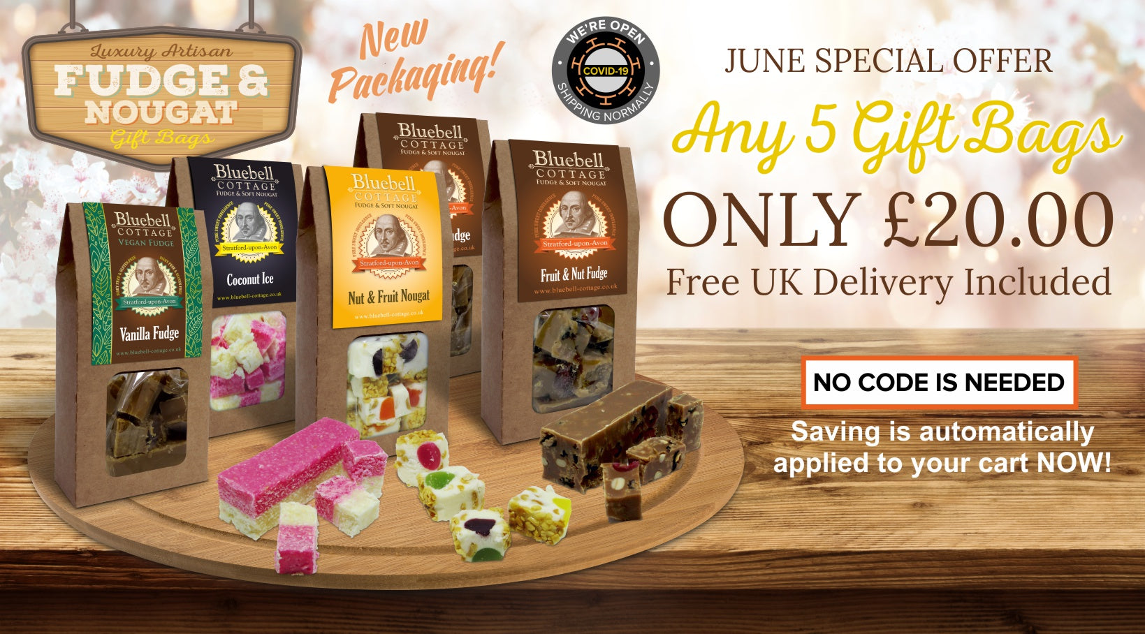 June special offer - delicious fudge and nougat