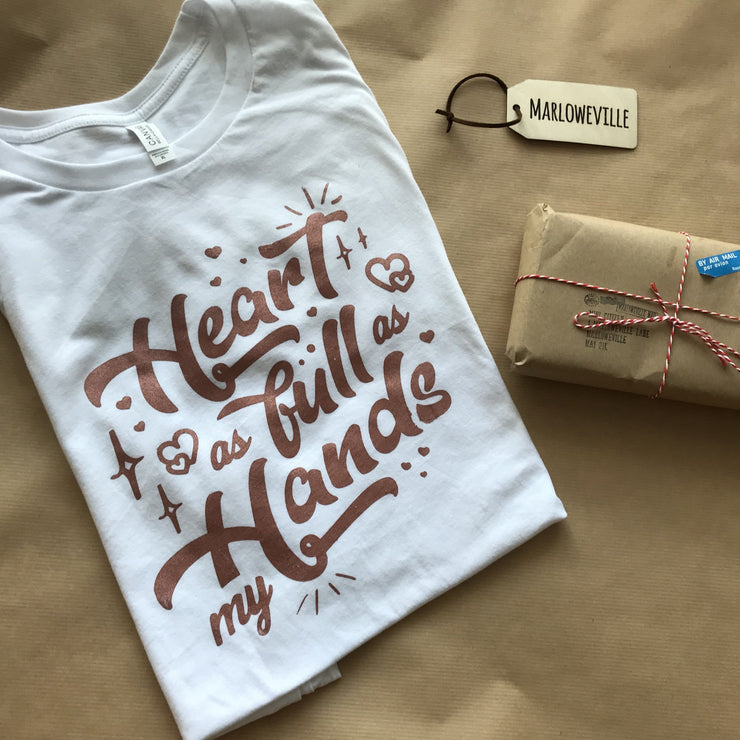 Heart as full as my hands Ladies Tee