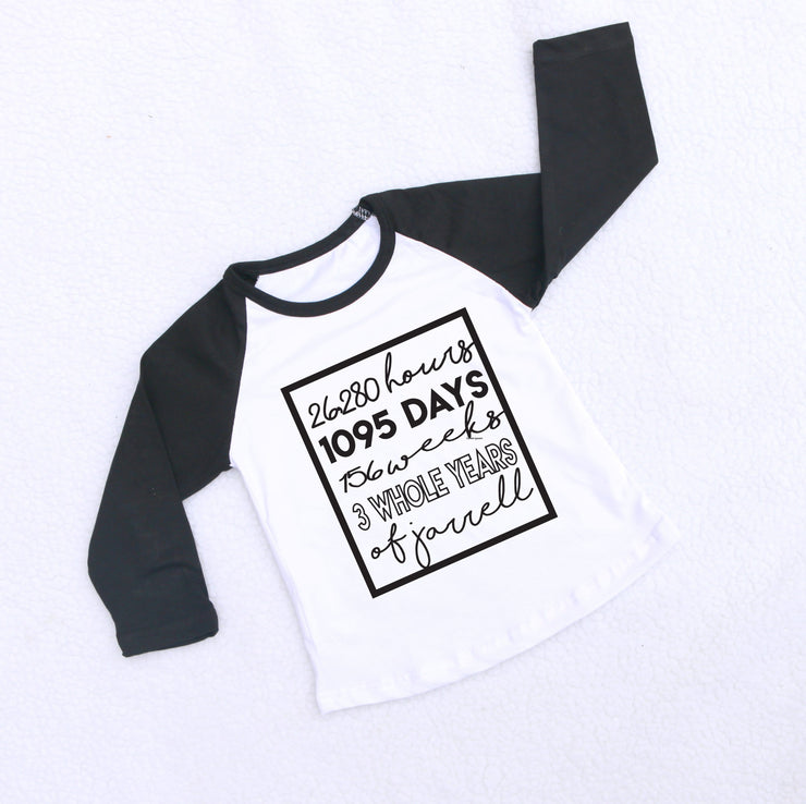 whole years months days hours birthday t-shirt top