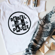 Rebel Without a Pause Kids T-Shirt