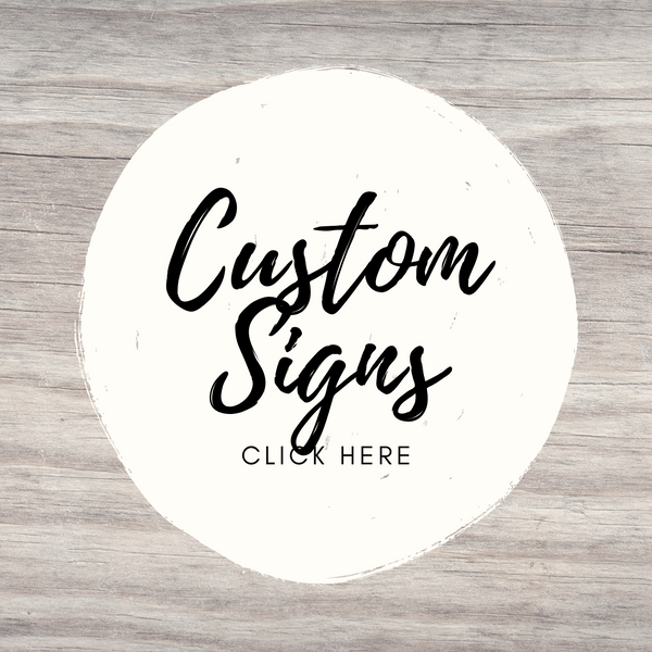 Custom Sign Kits or Completed