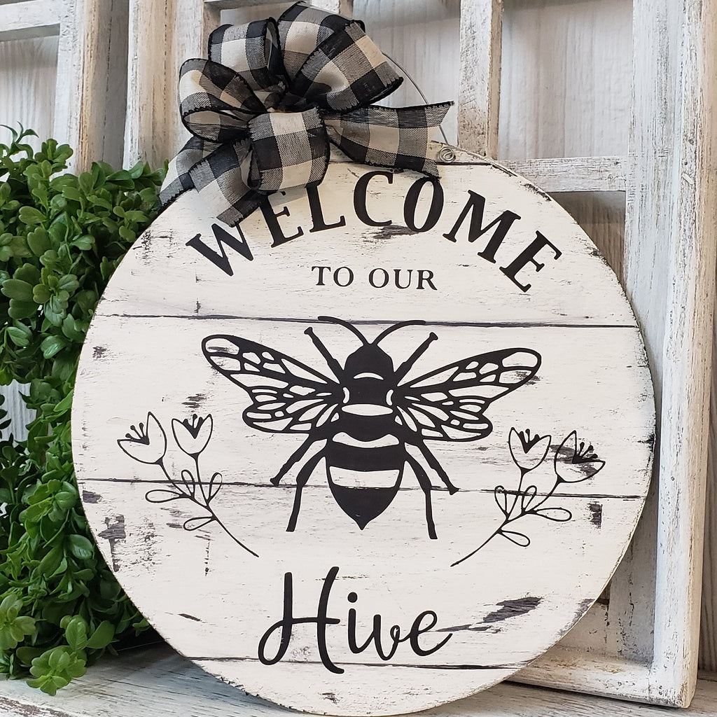 Welcome To Our Bee Hive Door Hanger
