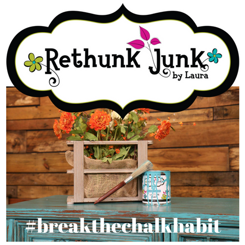 Rethunk Junk Paint By Laura