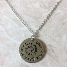 Don't Look Back Necklace