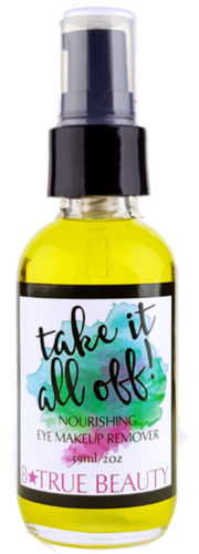 B True Beauty Organic Take it All Off Makeup Remover