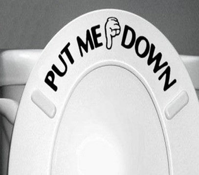 Home Decor PUT ME DOWN Decal Bathroom Toilet Seat Sign Reminder Quote Word Lettering Art Vinyl Sticker - LADSPAD.UK