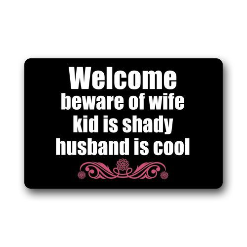 Memory Home Funny Welcome Beware of Wife Kid Is Shady Husband is Cool Doormat Kitchen Mats Living Room Bath Carpet Bedroom Rugs - LADSPAD.COM