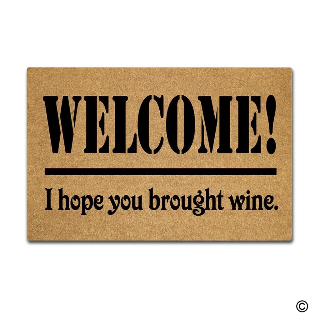 Doormat Entrance Floor Mat Funny Doormat Welcome I Hope You Brought Wine Door mat Decorative Indoor Outdoor Doormat - LADSPAD.COM
