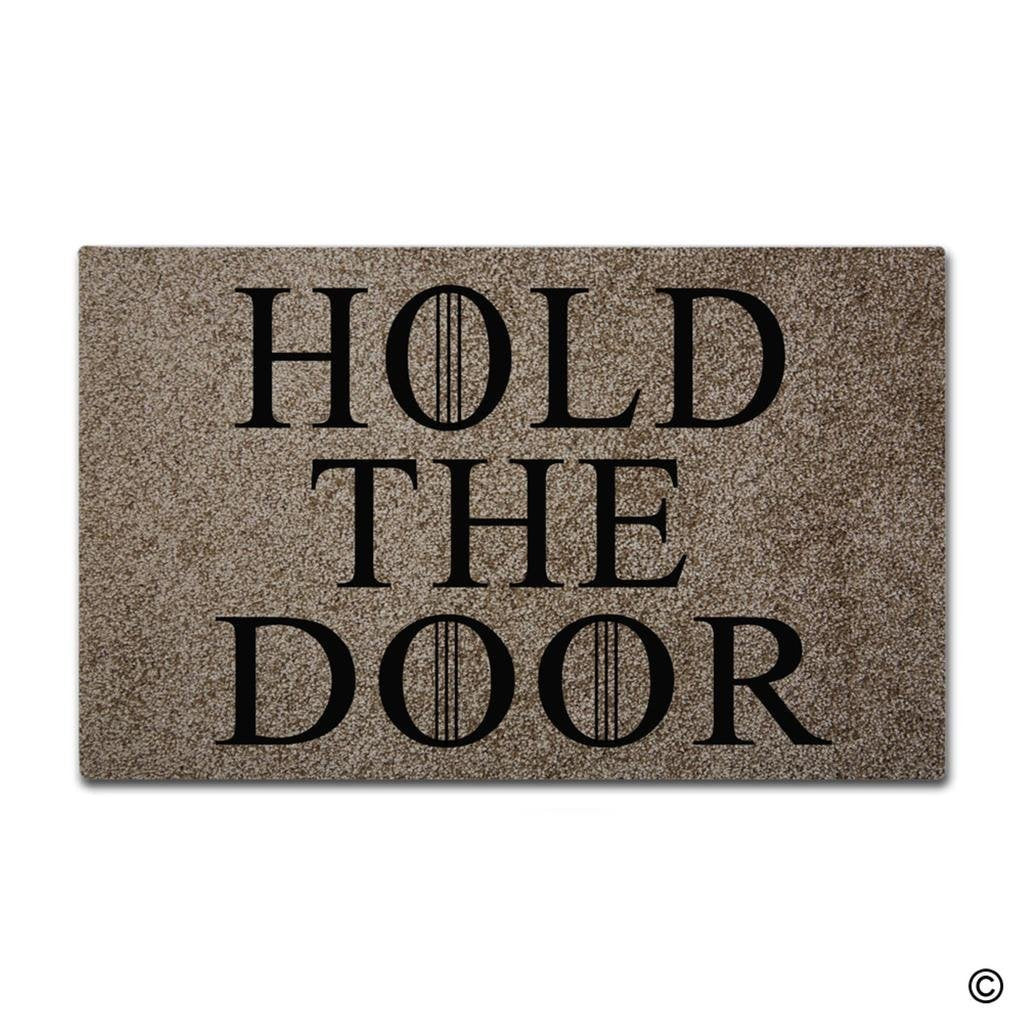 Funny and Creative Doormat - Hold The Door Door Mat for Indoor Outdoor Use Non-woven Fabric Top 18 inch by 30 Inch - LADSPAD.UK