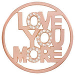 Love You More Rose Gold Plated 43mm Coin