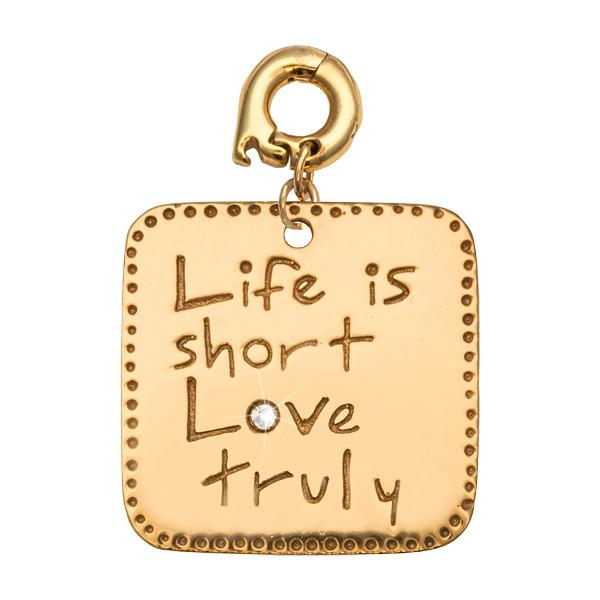 Life Is Short Gold Plate 25mm Charm