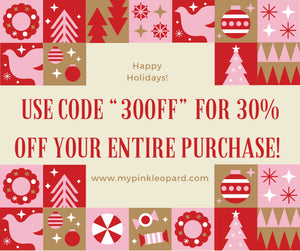 30% Off! Happy Holidays!