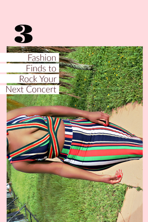 Three Fashion Finds to Rock Your Next Concert!