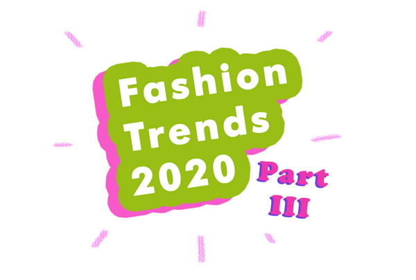 FFF: Fashion Trends 2020 Vol. III