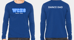 Wahlert DANCE DAD Long Sleeve Tshirt