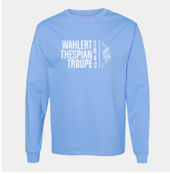 Wahlert Thespian Troupe Long Sleeve