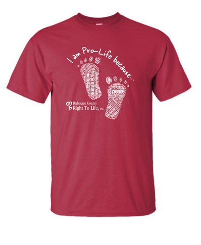 """I am Pro-Life because"" Tee"