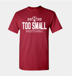"Marquette ""TOO SMALL"" Ultra Cotton® T-Shirt"