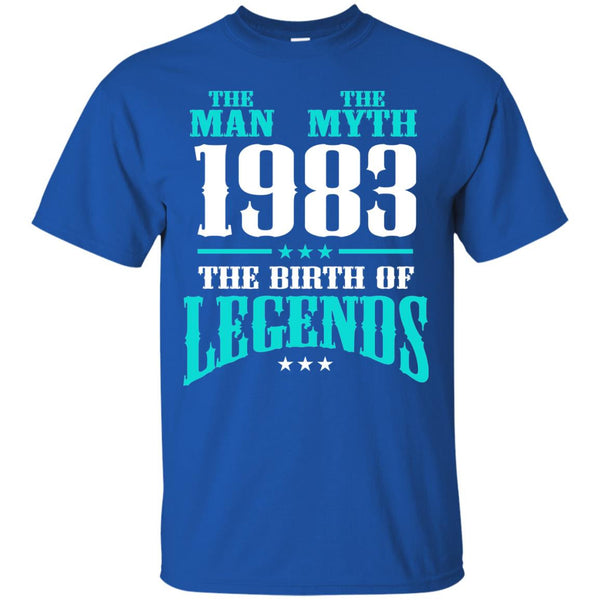 1983 Shirts The Man The Myth The Birth of Legends T-shirts Hoodies Sweatshirts