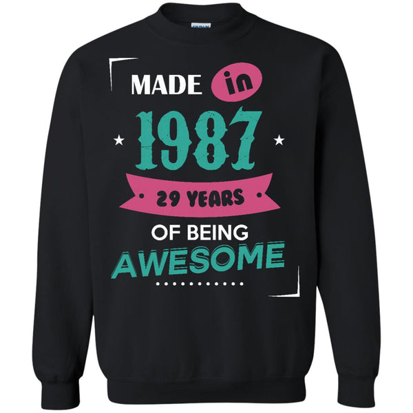 1987 Shirts Made In 1987 Of Being Awesome T-shirts Hoodies Sweatshirts