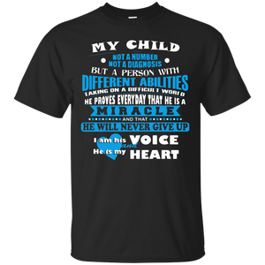 Autism T-shirts My Child With Different Abilities Never Give Up I Am His Voice He Is My Heart Shirts Hoodies Sweatshirts