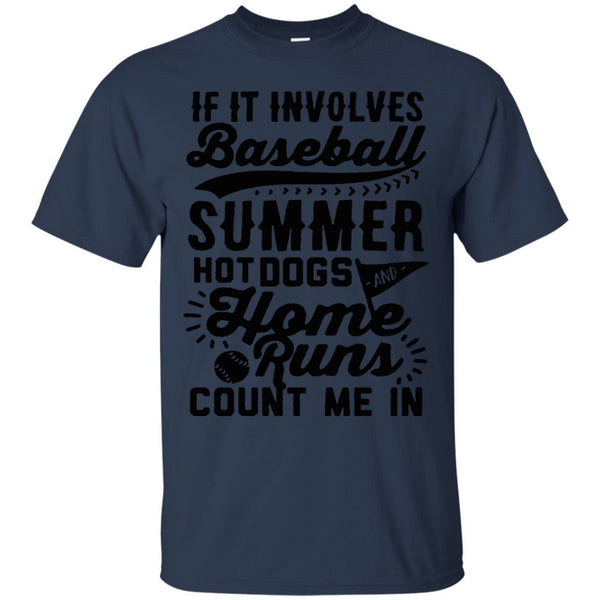 America Baseball Shirts IF IT INVOLVES BASEBALL COUNT ME IN T-shirts Hoodies Sweatshirts