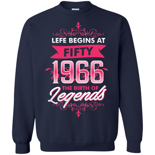 Ages Fifty Shirts Life begins at 1966 The birth of Legends T-shirts Hoodies Sweatshirts