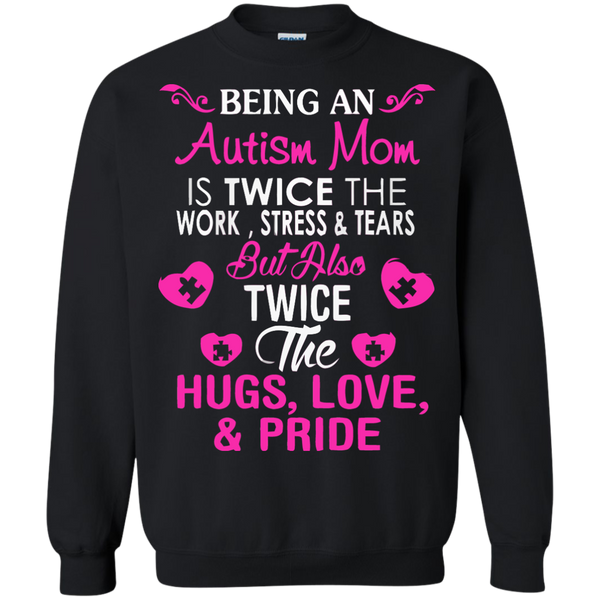 Autism Awareness T-shirts Autism Mom Twice Hugs Love Pride  Shirts Hoodies Sweatshirts