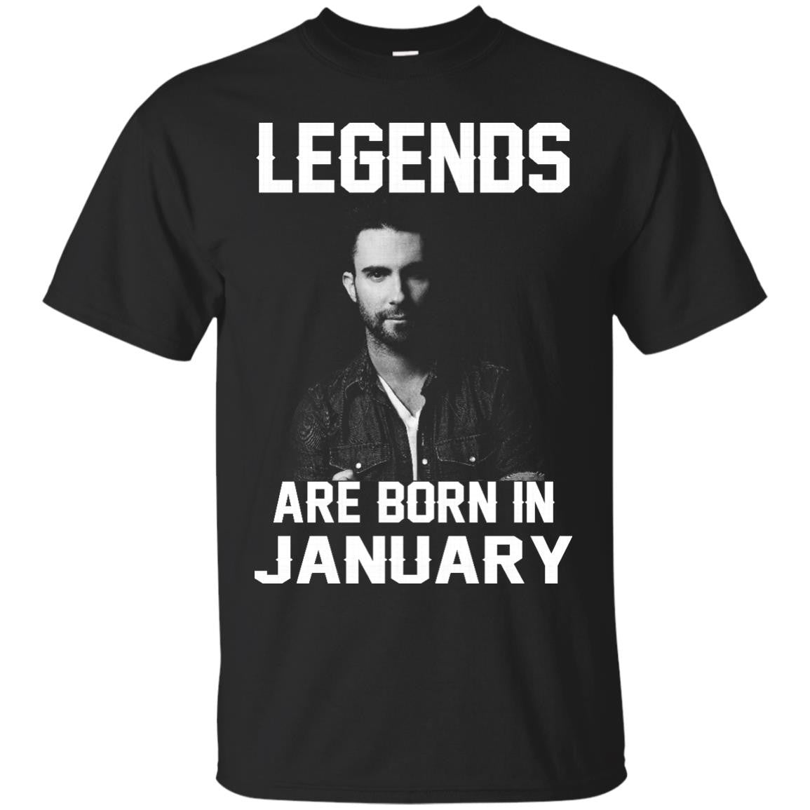 Adam Levine T-shirts Legends Are Born In January Hoodies Sweatshirts