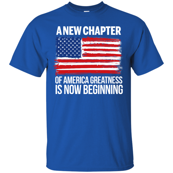 America Greatness Shirts A New Chapter Is Now Beginning T shirts Hoodies Sweatshirts