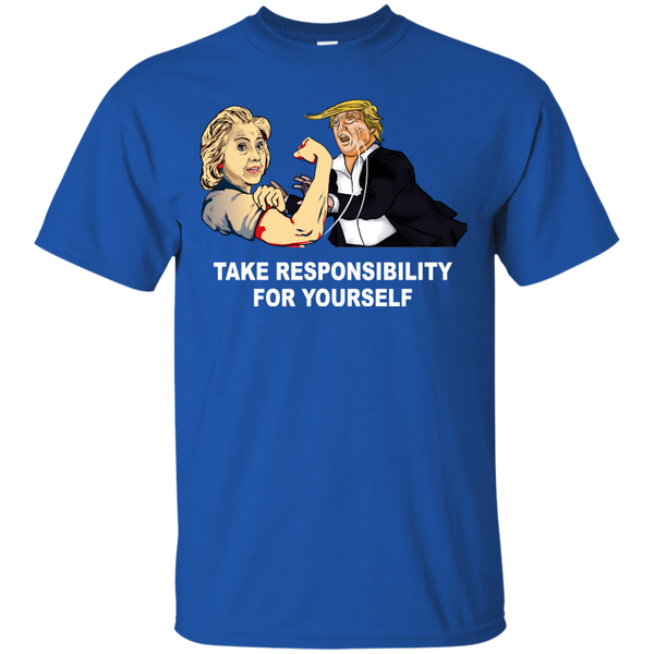 America Shirts Hillary Trump Take Responsibility For Yourself T shirts Hoodies Sweatshirts