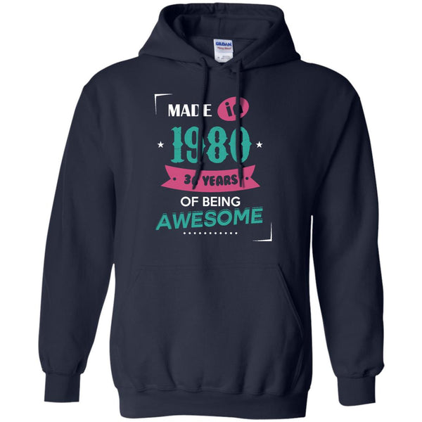 1980 Shirts Made In 1980 Of Being Awesome T-shirts Hoodies Sweatshirts