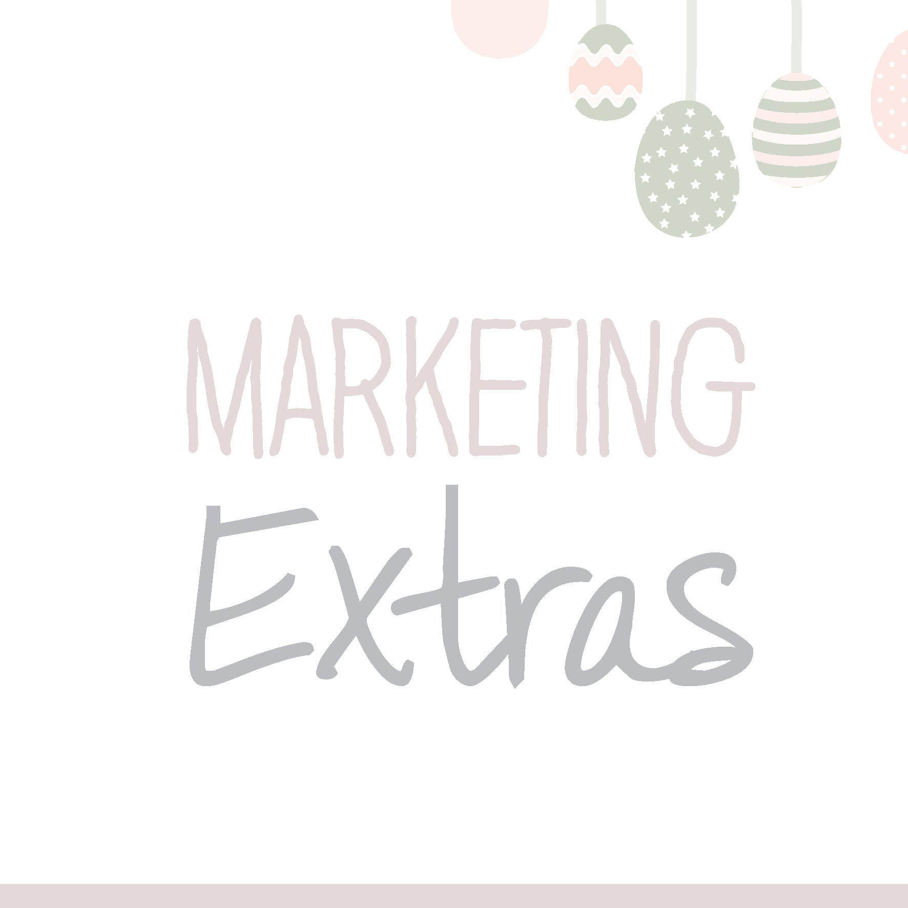 Easter Marketing Extras (15th March 2020)