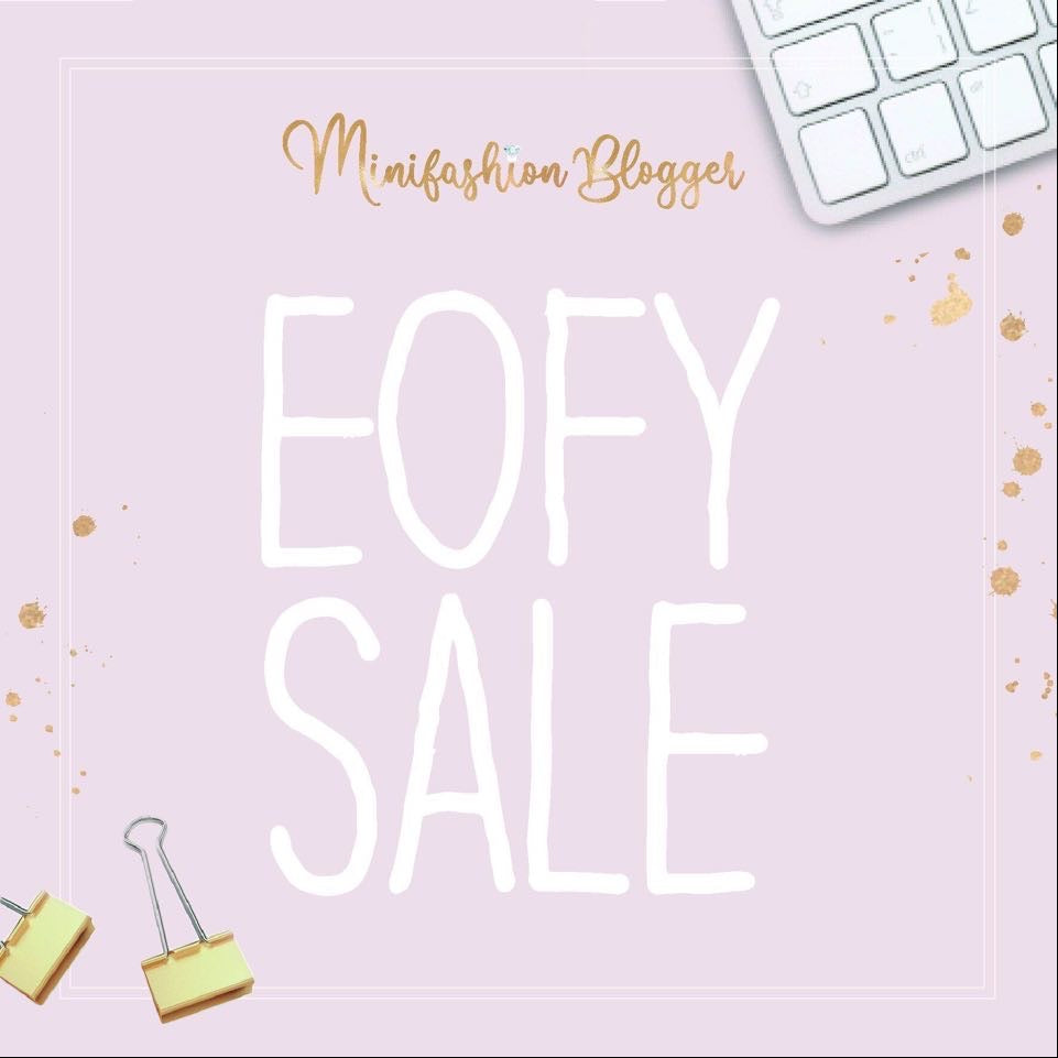 EOFY Sale (25th June)