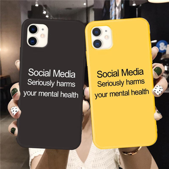 Social Media seriously harms your mental health Phone Cases For iphone 11 Pro Max 6S 7 8 plus X XS MAX XR Back Cover Coque