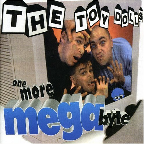 THE TOY DOLLS - ONE MORE MEGABYTE - LP