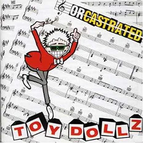 THE TOY DOLLS - ORCASTRATED - LP