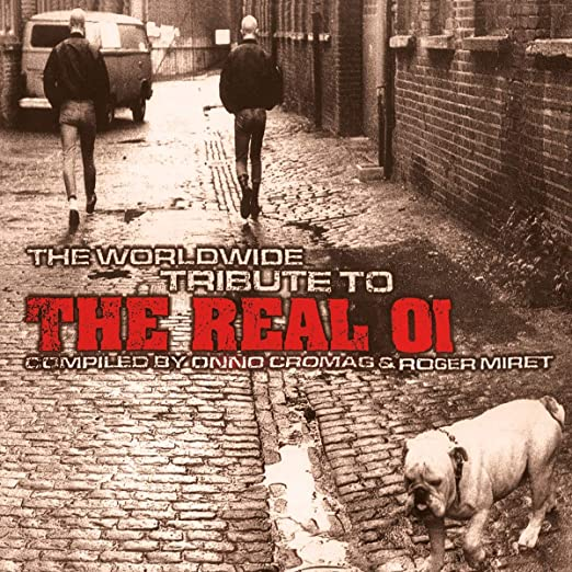 VARIOUS ARTISTS - THE WORLDWIDE TRIBUTE TO THE REAL OI, VOL. 1 VINYL