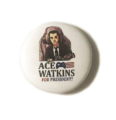 Ace Watkins For President Pin