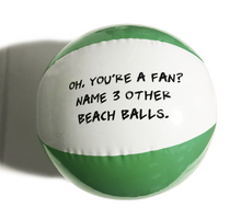 Hard Times Beach Ball