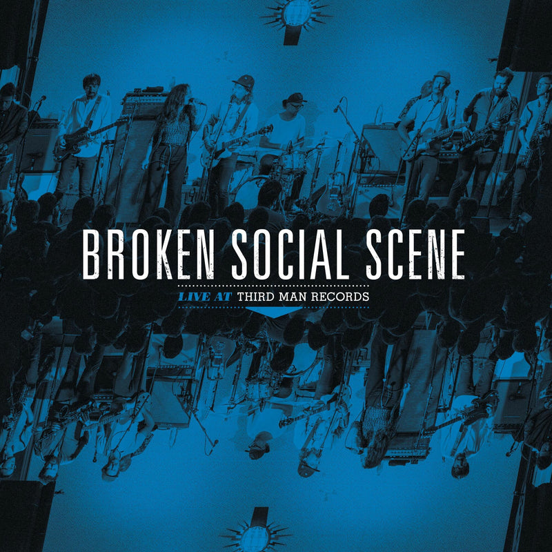 BROKEN SOCIAL SCENE - BROKEN SOCIAL SCENE LIVE AT THIRD MAN RECORDS VINYL