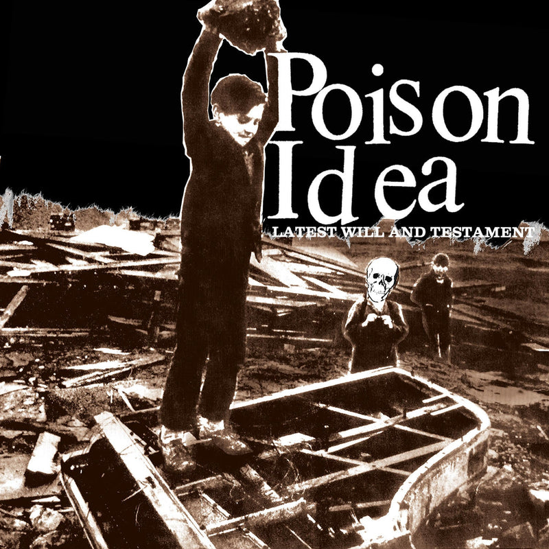 "POISON IDEA - ""LATEST WILL AND TESTAMENT"" 180G LP"