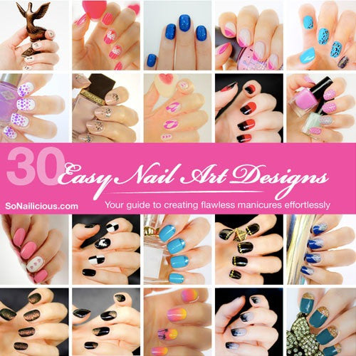 30 Easy Nail Designs & Tutorials E-Book