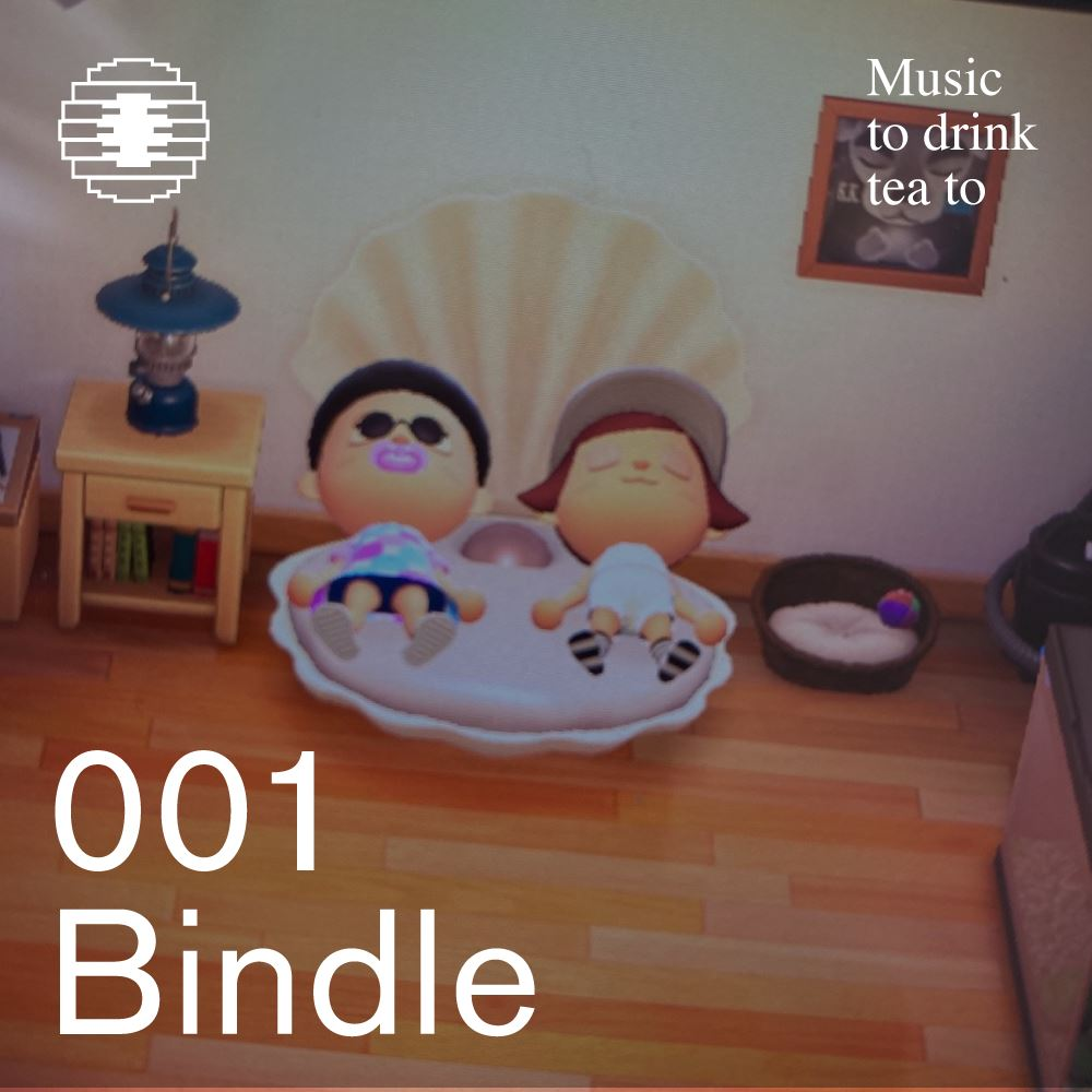 Music To Drink Tea To - 001 - Bindle