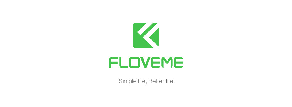 floveme, Simple life, better life