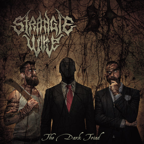 Strangle Wire - The Dark Triad.  Digi Pack