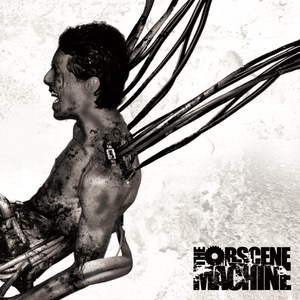 The Obscene Machine - The Obscenity Within